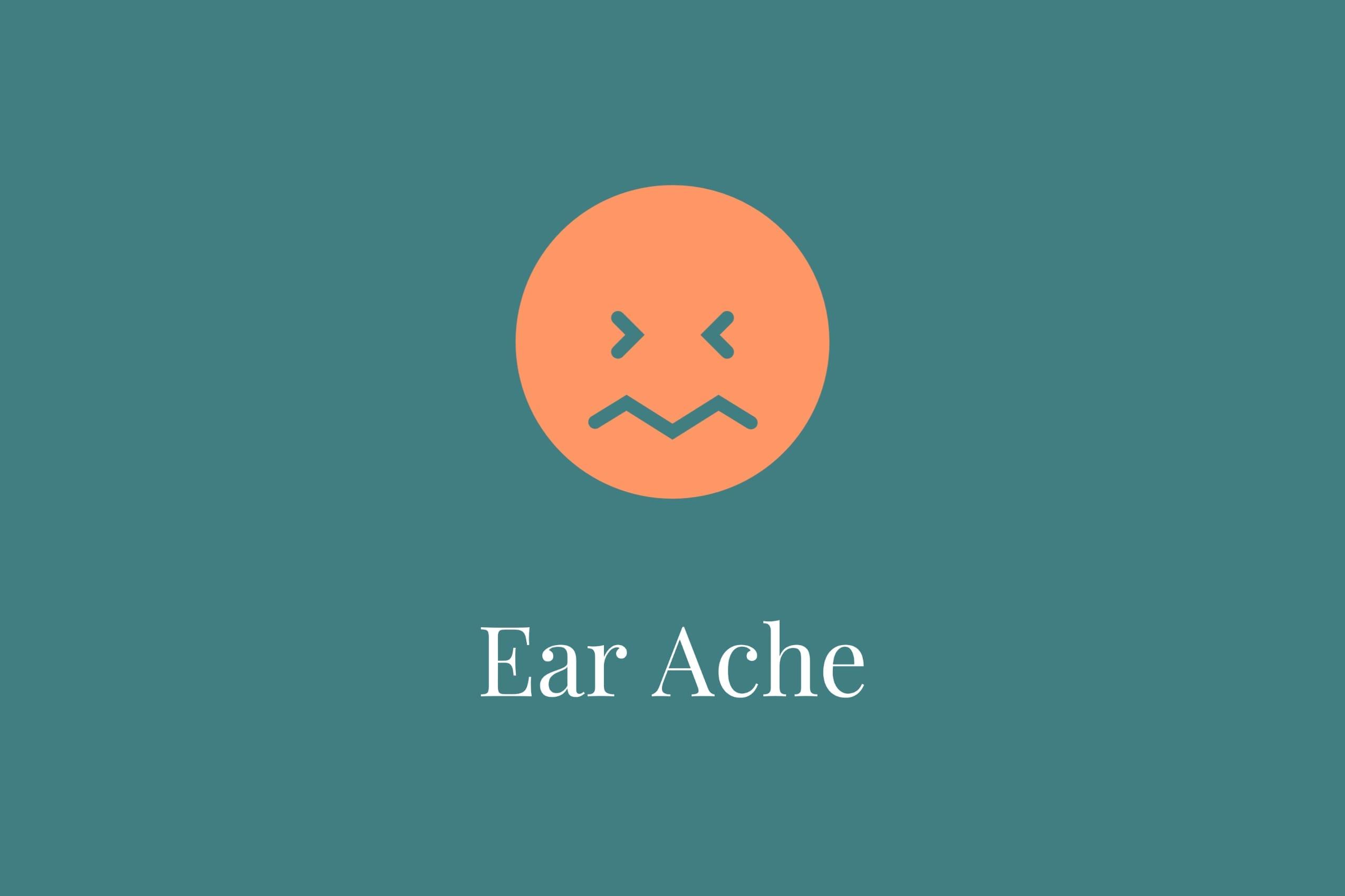 Ear complaint